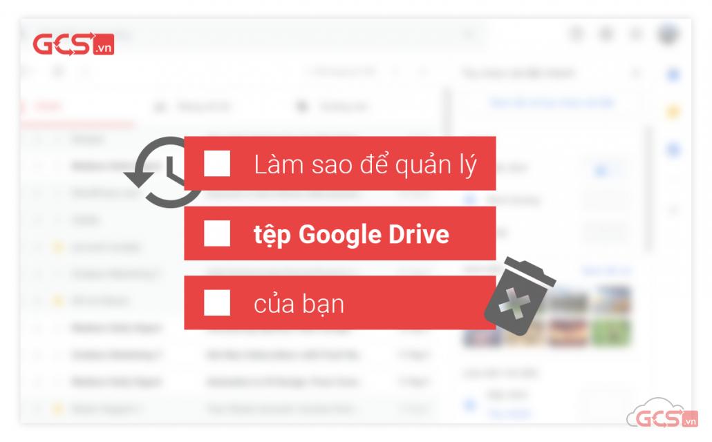 quản lý file tronng bộ nhớ google drive