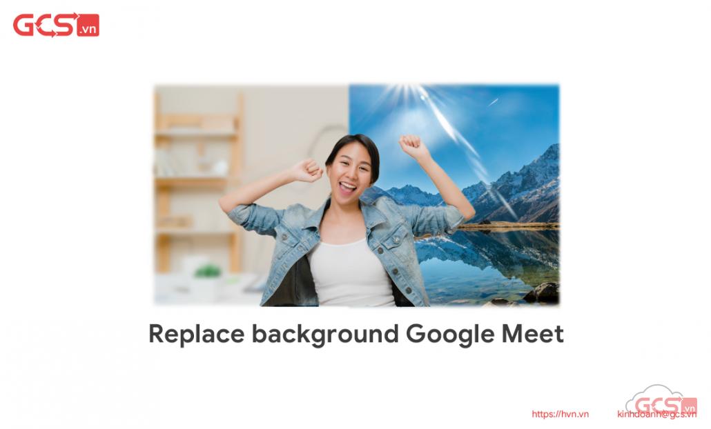 Thay thế hình ảnh ở Google Meets