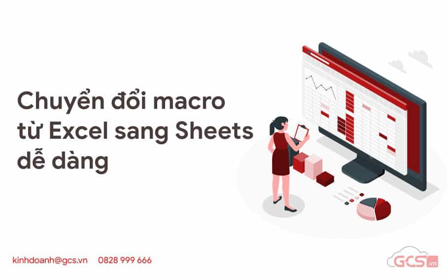 chuyen doi macro tu excel sang sheets