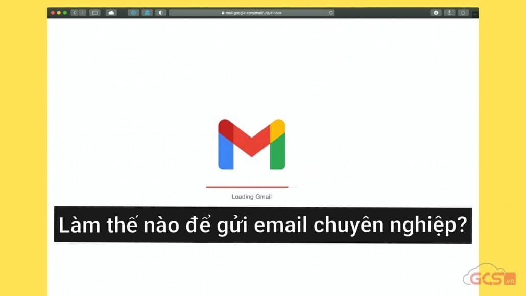 lam the nao gui email chuyen nghiep
