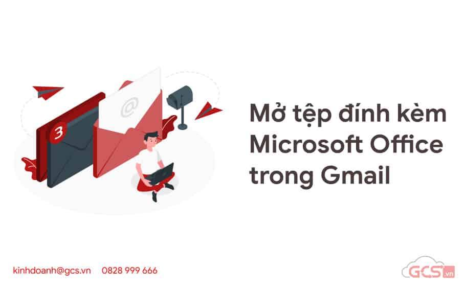 mo tep dinh kem microsoft office trogn gmail
