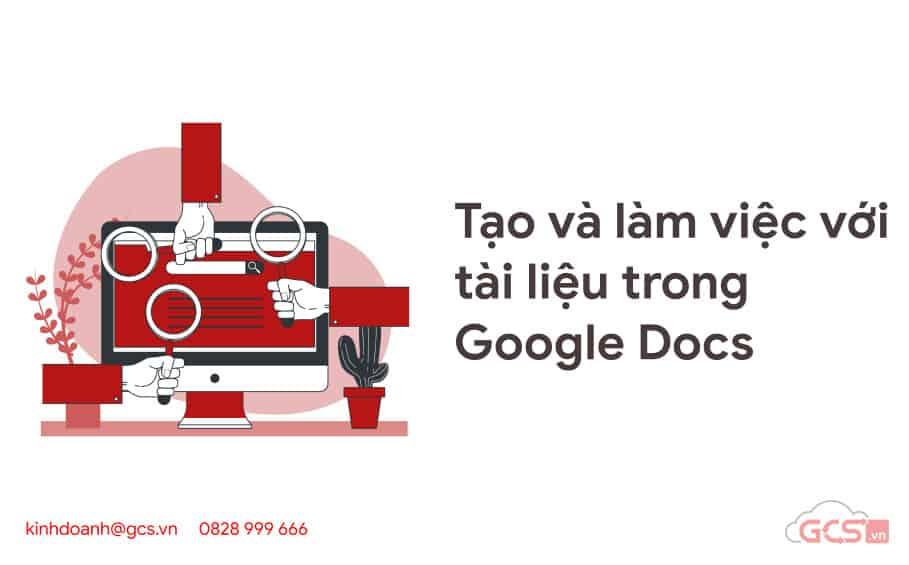 tao va lam viec voi tai lieu trogn google docs