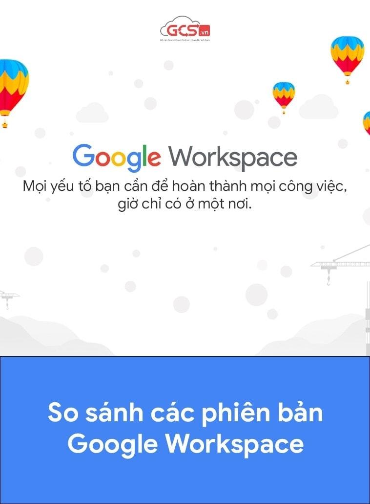 so-sanh-cac-phien-ban-google-workspace