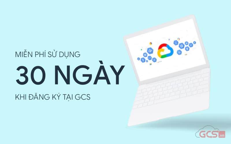 mien-phi-su-dung-google-workspace-30-ngay-khi-dang-ky-tai-gcs