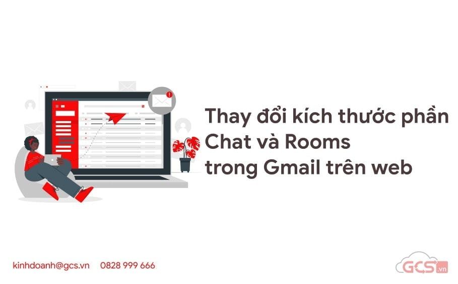 thay doi kich thuoc phan chat va rooms trong gmail tren web 2
