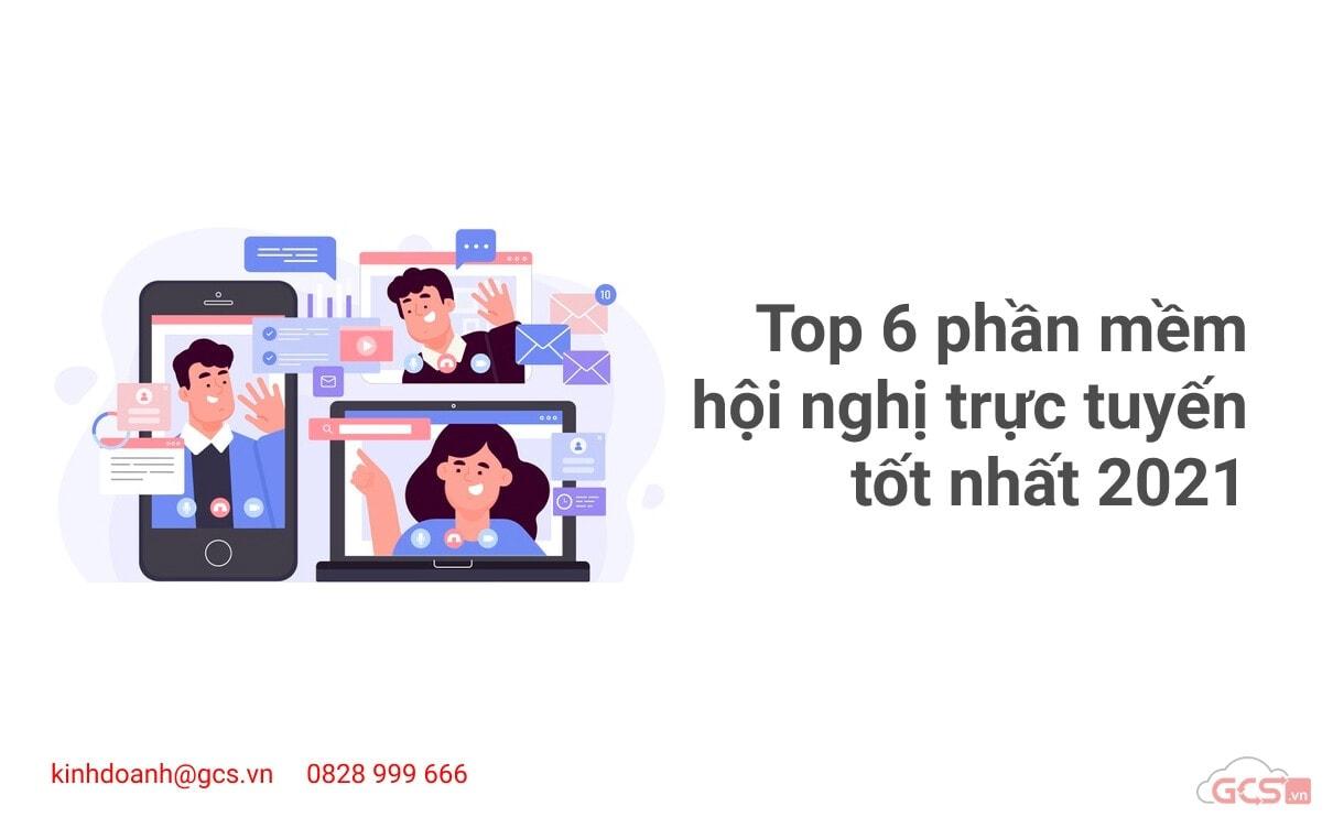 top-6-giai-phap-hoi-nghi-truc-tuyen-tot-nhat-2021