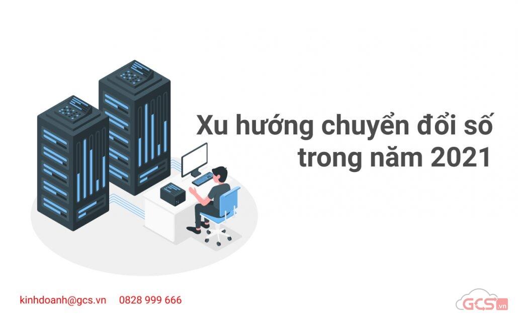 xu-huong-chuyen-doi-so-trong-nam-2021