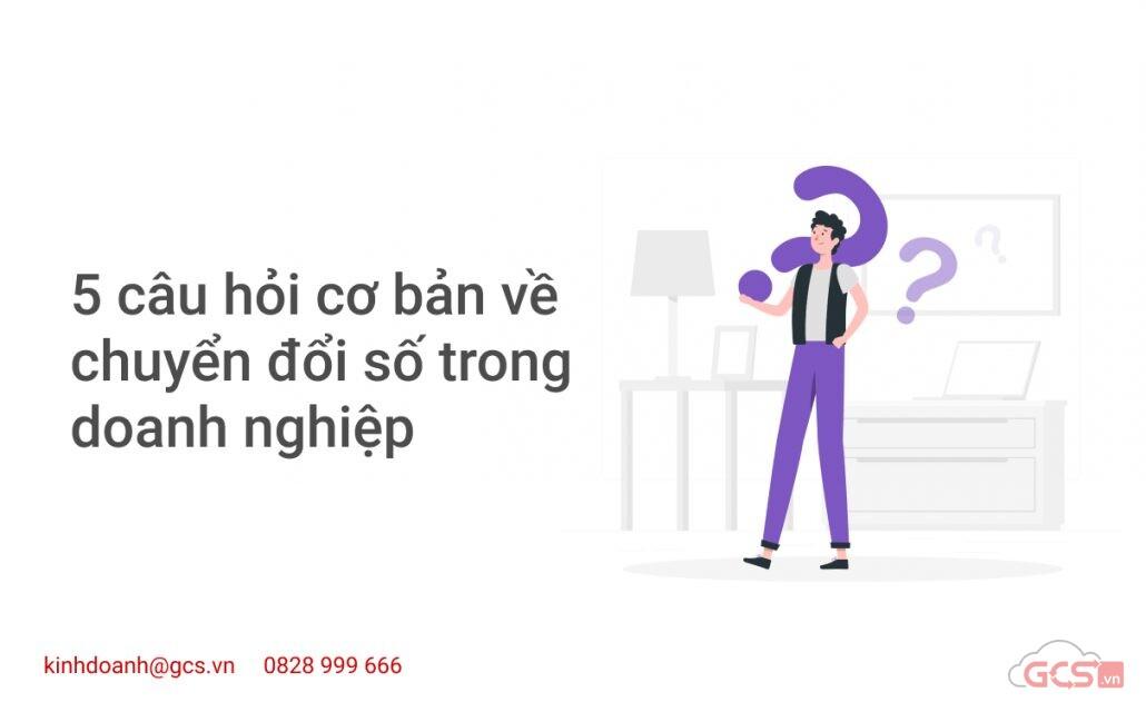 5-cau-hoi-co-ban-ve-chuyen-doi-so-trong-doanh-nghiep