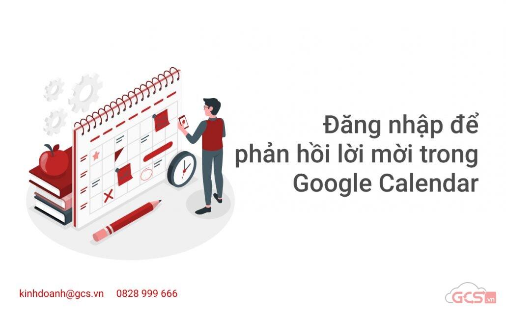 dang-nhap-de-phan-hoi-loi-moi-trong-google-calendar