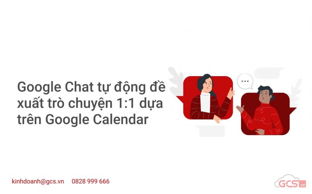 google-chat-tu-dong-de-xuat-tro-chuyen-11-dua-tren-google-calendar