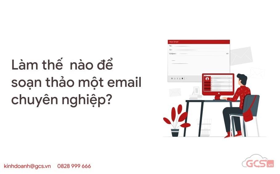 lam the nao de soan thao mot email chuyen nghiep