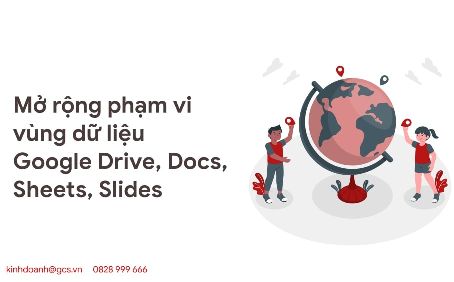 mo rong pham vi vung du lieu google drive docs sheets slides