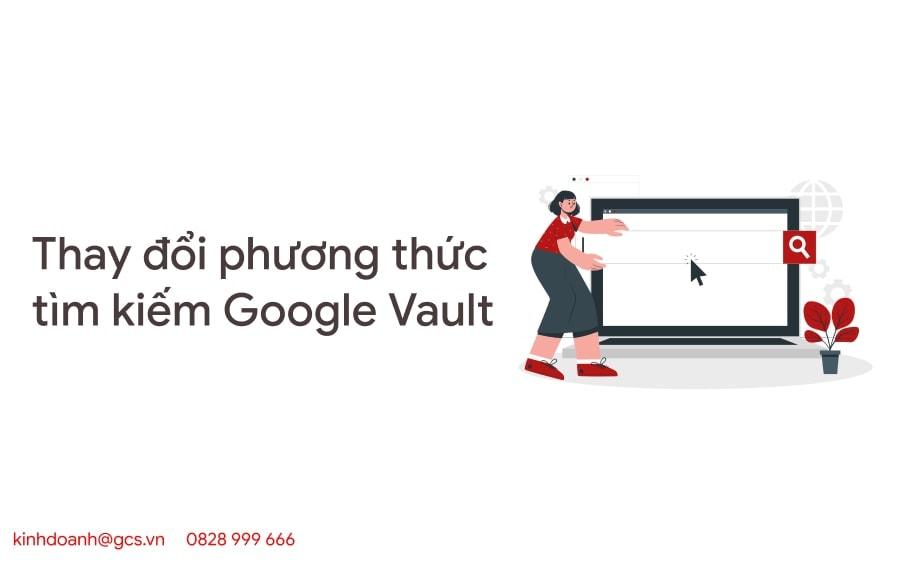 thay doi phuong thuc tim kiem google vault