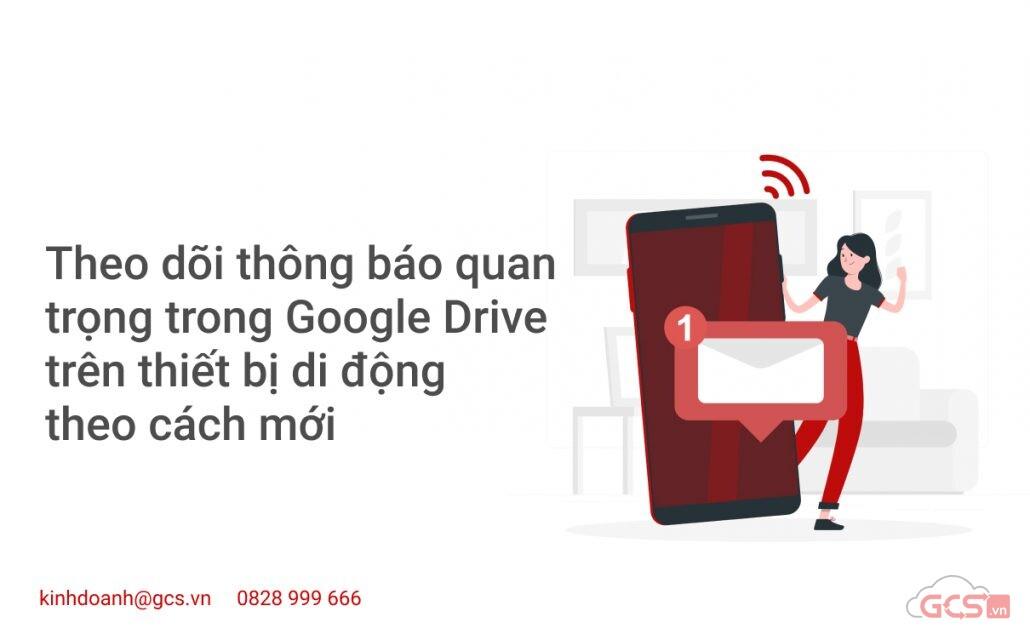 theo-doi-thong-bao-quan-trong-trong-google-drive-tren-thiet-bi-di-dong-theo-cach-moi