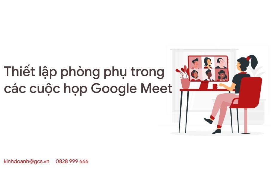 thiet-lap-phong-phu-trong-cac-cuoc-hop-google-meet