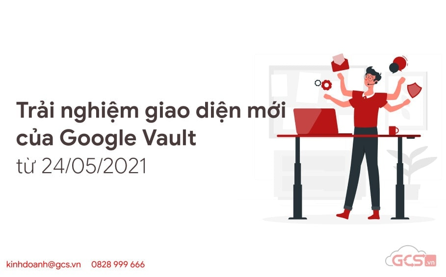 trai nghiem giao dien moi google vault