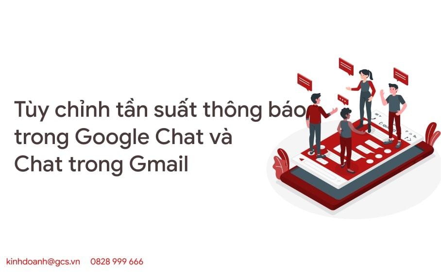 tuy chinh tan suat thong bao trong google chat va chat trong gmail