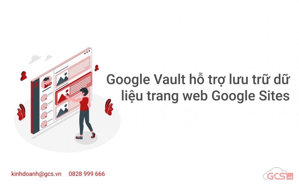 google-vault-ho-tro-luu-tru-du-lieu-trang-web-google-sites