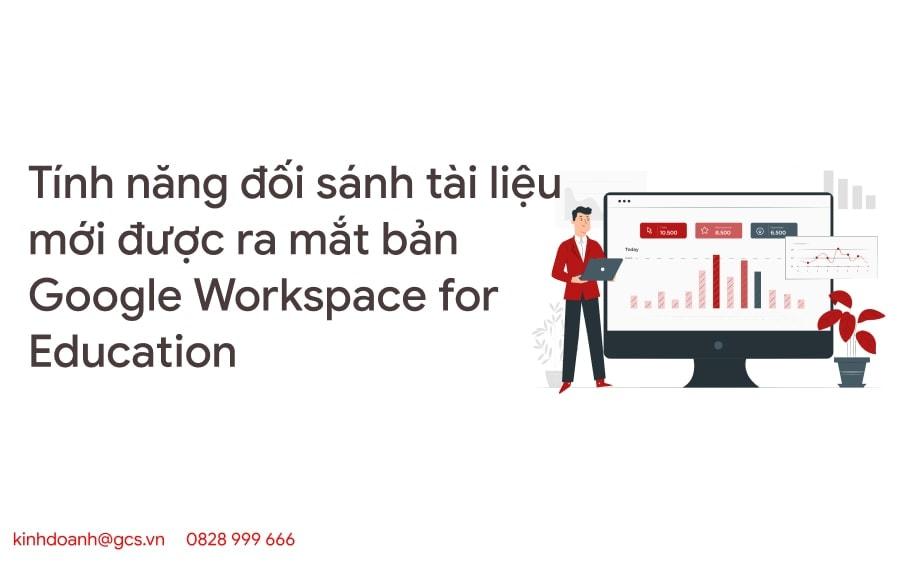 tinh nang doi sanh tai lieu ban google workspace for education
