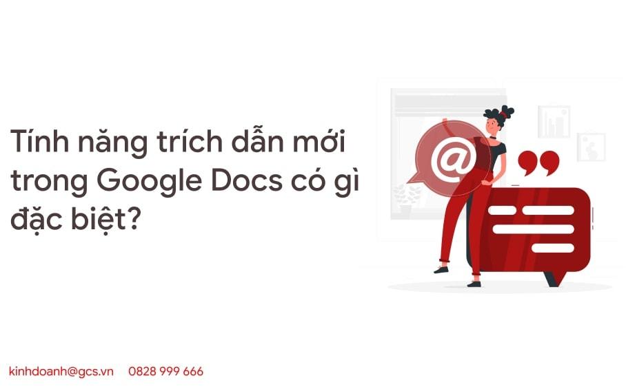 tinh nang trich dan moi trong google docs