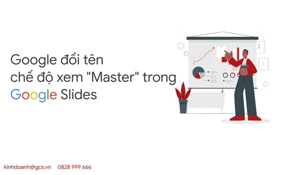google-doi-ten-che-do-xem-master-view-trong-google-slides