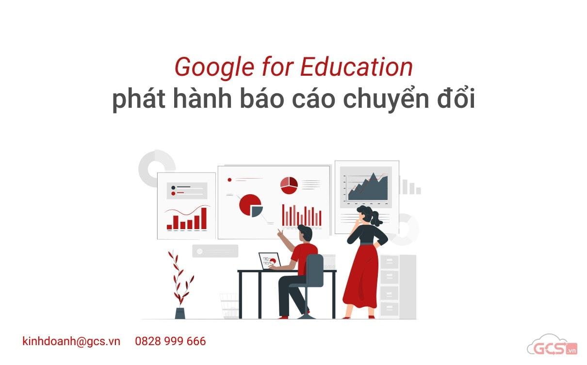 google-for-education-phat-hanh-bao-cao-chuyen-doi