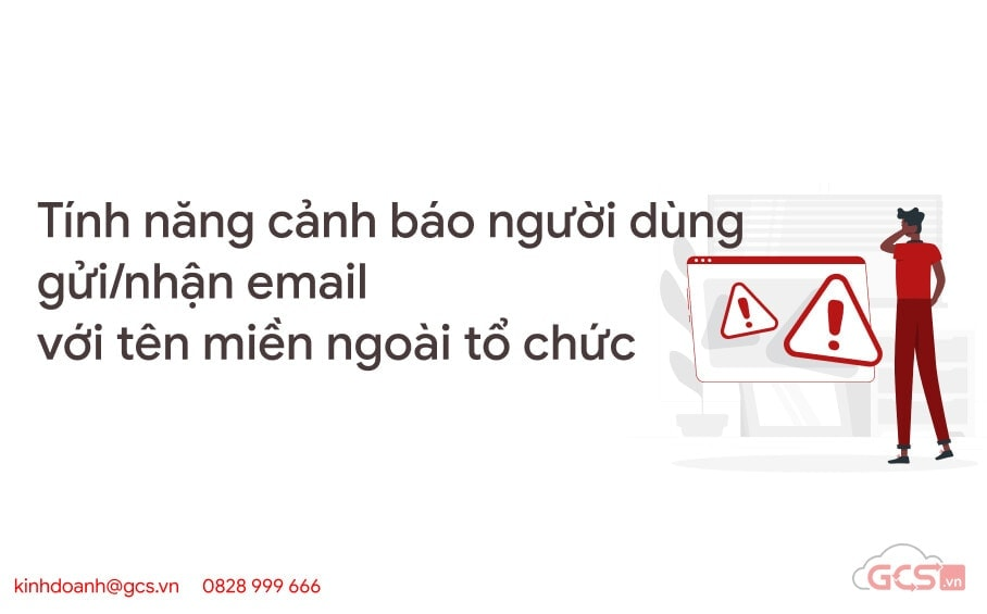 tinh nang canh bao nguoi dung gui nhan email voi ten mien ngoai to chuc