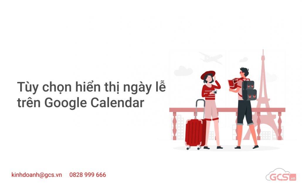 tuy-chon-hien-thi-ngay-le-tren-google-calendar