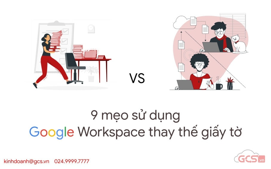 9 meo su dung google workspace thay the giay to