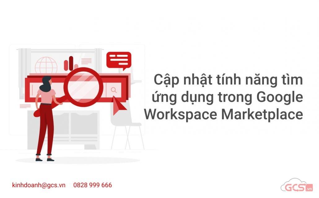 cap-nhat-tinh-nang-tim-ung-dung-trong-google-workspace-marketplace