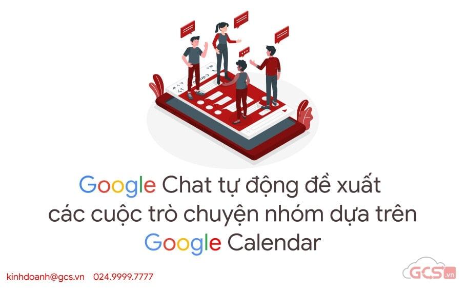 google chat tu dong de xuat cuoc tro chuyen tren calendar