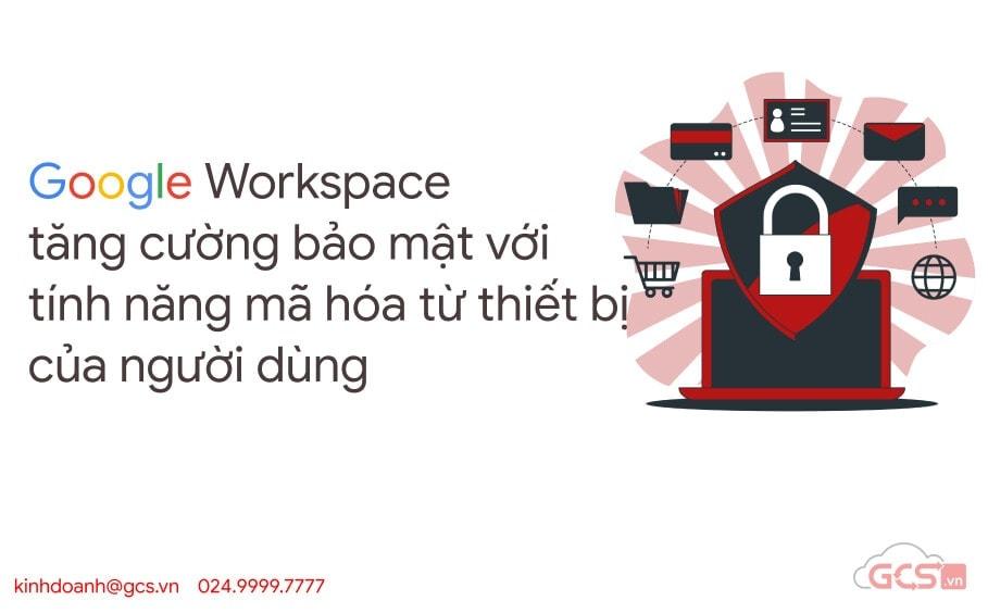 google workspace tang cuong bao mat