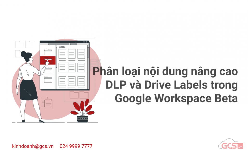 phan-loai-noi-dung-nang-cao-dlp-va-drive-labels-phien-ban-beta