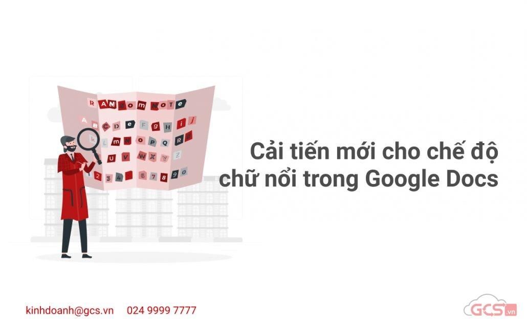 cai-tien-moi-cho-che-do-chu-noi-trong-google-docs
