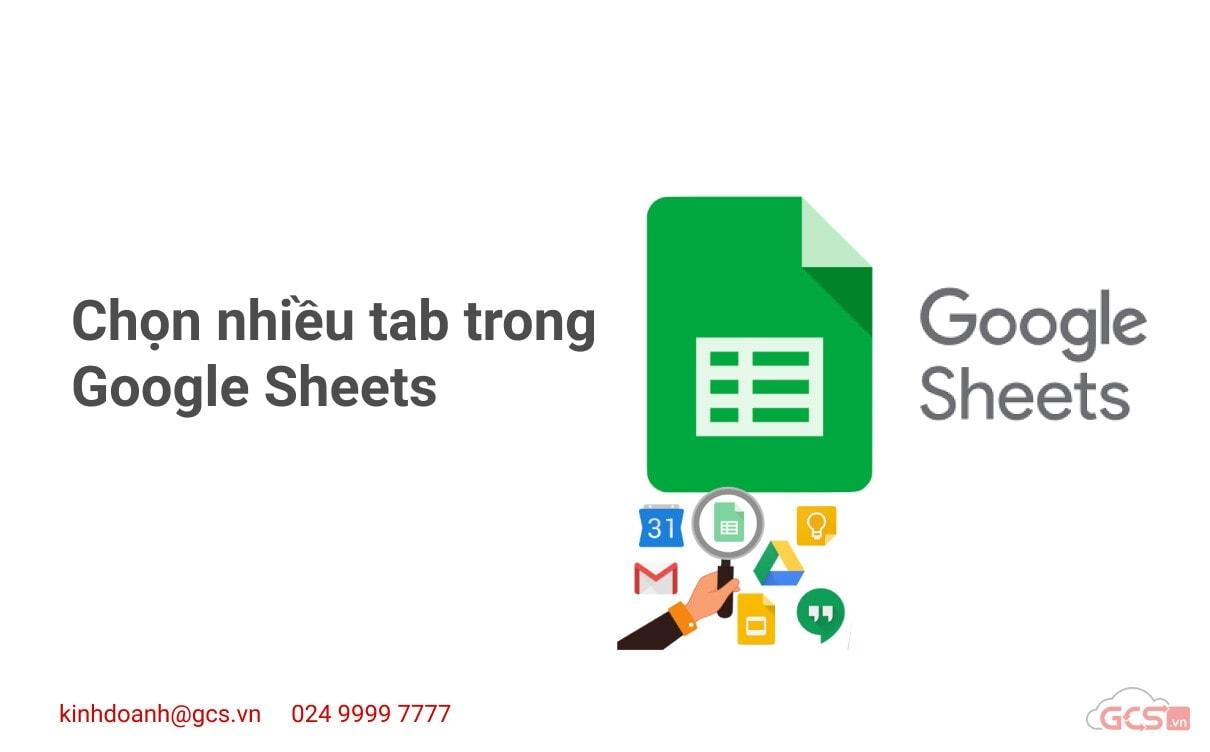 chon-nhieu-tab-trong-google-sheets