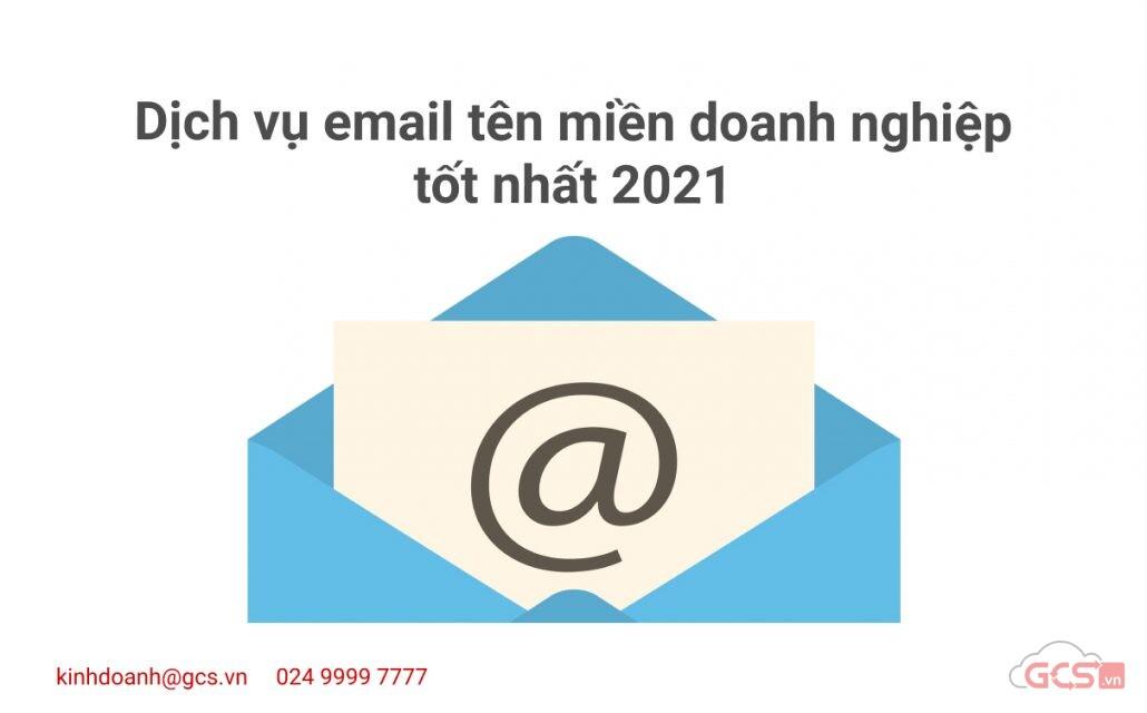 dich-vu-email-ten-mien-doanh-nghiep-tot-nhat-2021