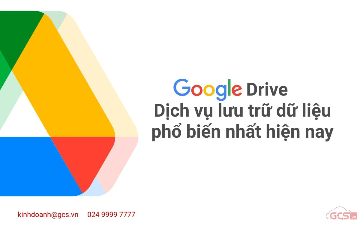 google drive dich vu luu tru du lieu pho bien nhat hien nay