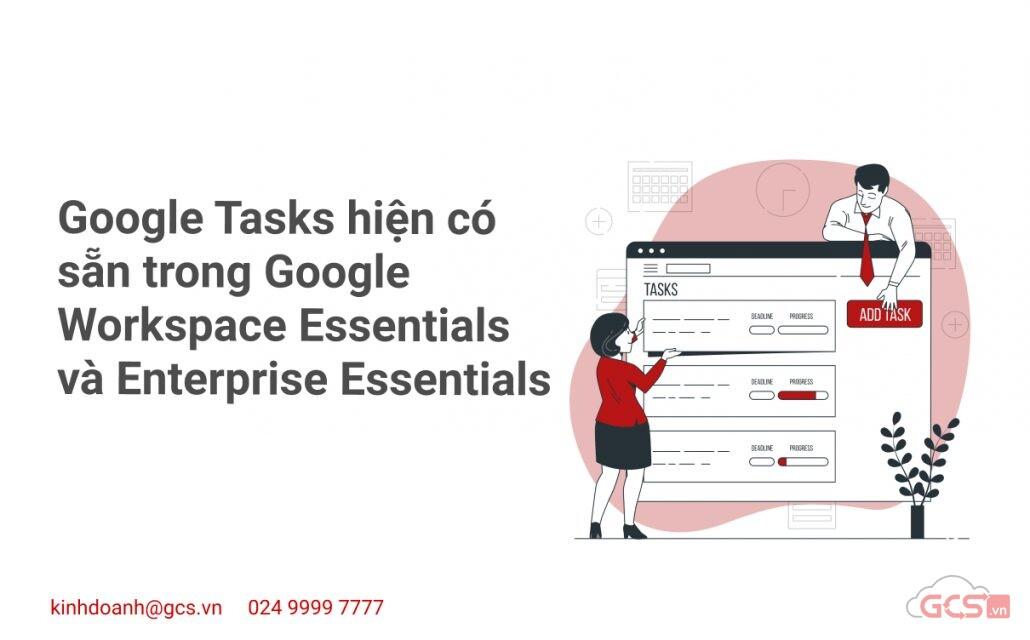 google tasks hien co san trong google workspace essentials va enterprise essentials