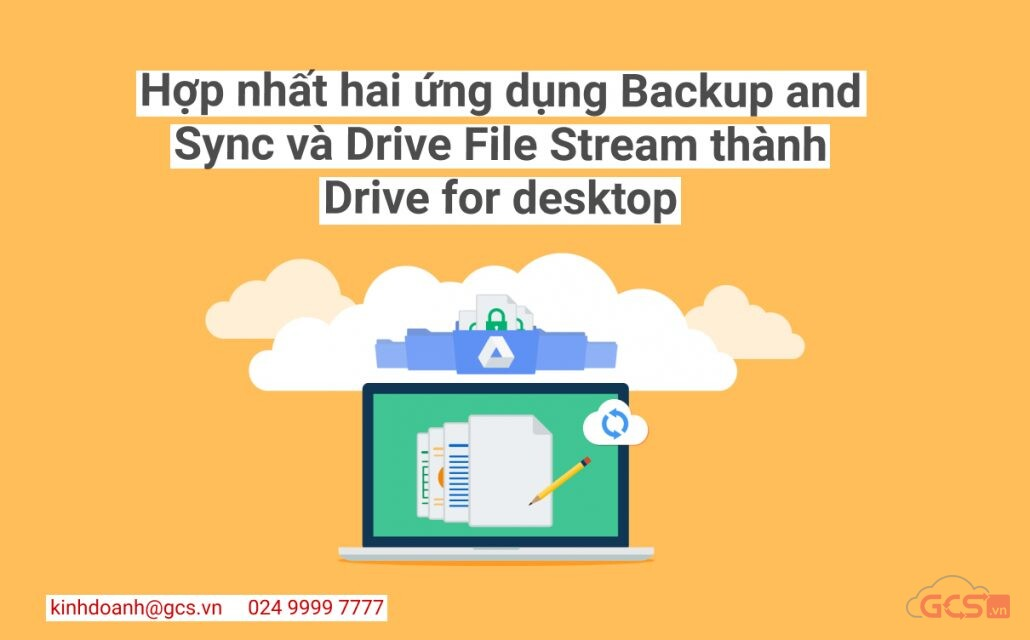 hop-nhat-hai-ung-dung-backup-and-sync-va-drive-file-stream-thanh-drive-for-desktop