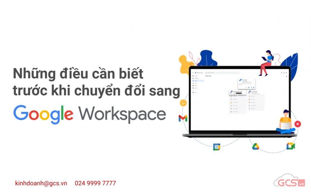 nhung-dieu-can-biet-truoc-khi-chuyen-doi-sang-google-workspace
