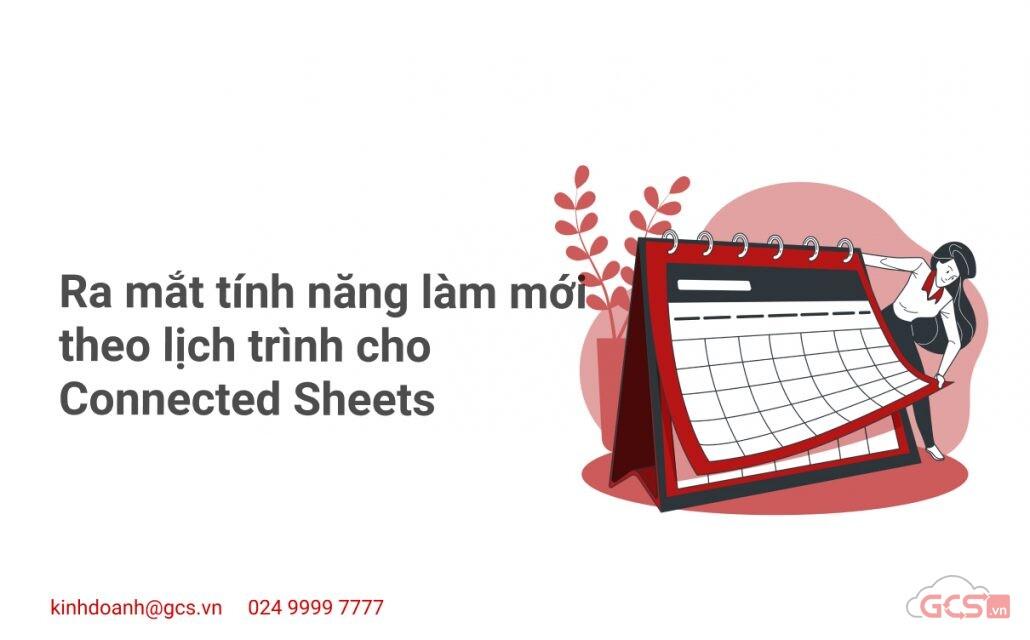 ra-mat-tinh-nang-lam-moi-theo-lich-trinh-cho-connected-sheets