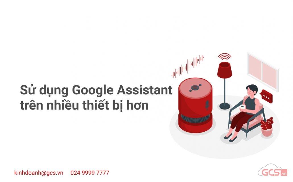 su-dung-google-assistant-tren-nhieu-thiet-bi-hon