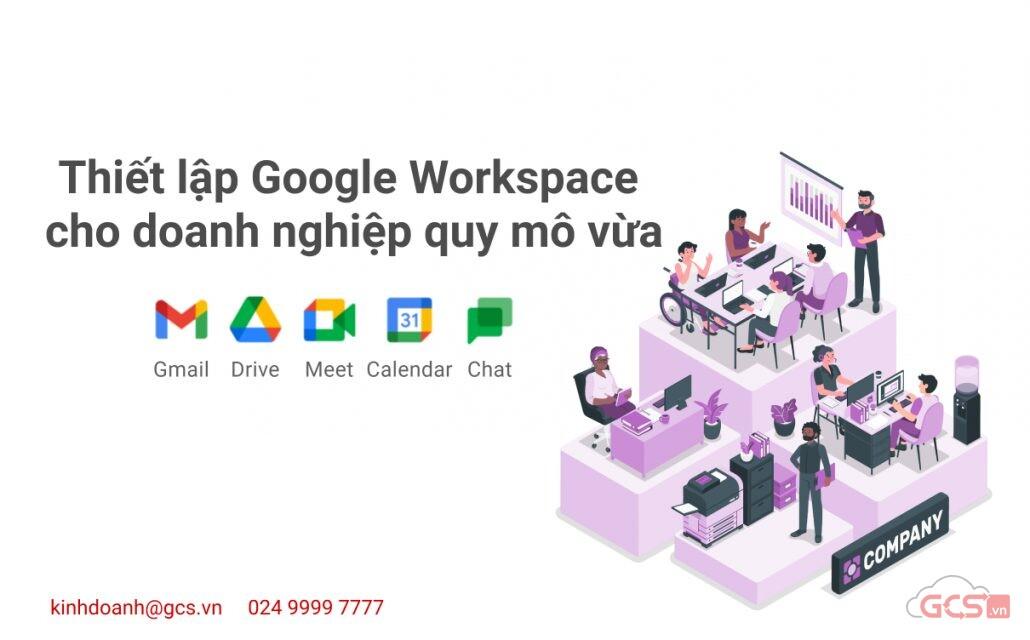 thiet-lap-google-workspace-cho-doanh-nghiep-quy-mo-vua
