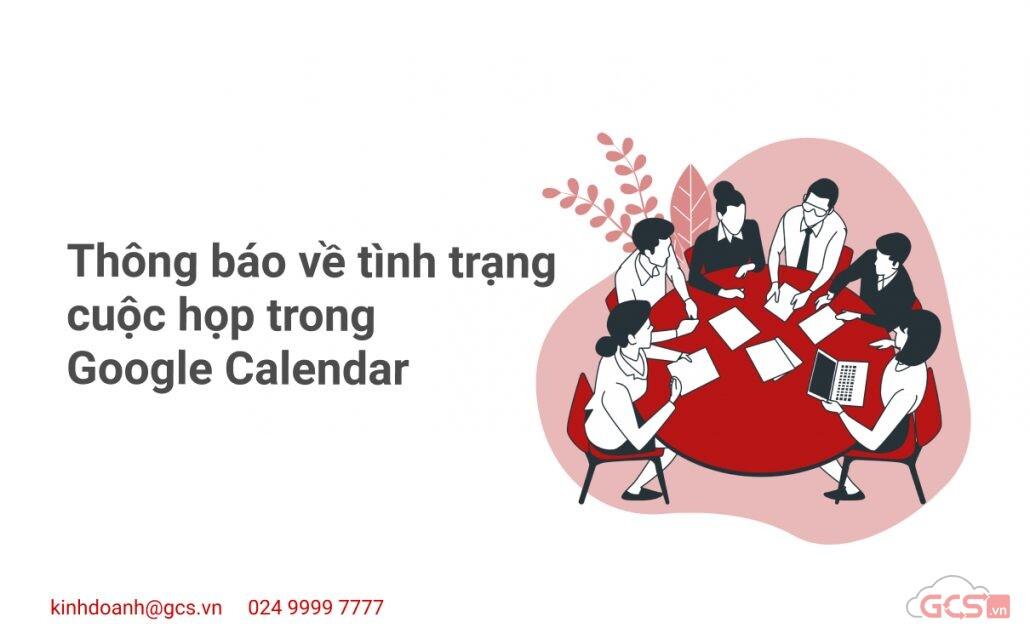 thong-bao-ve-tinh-trang-cuoc-hop-trong-google-calendar