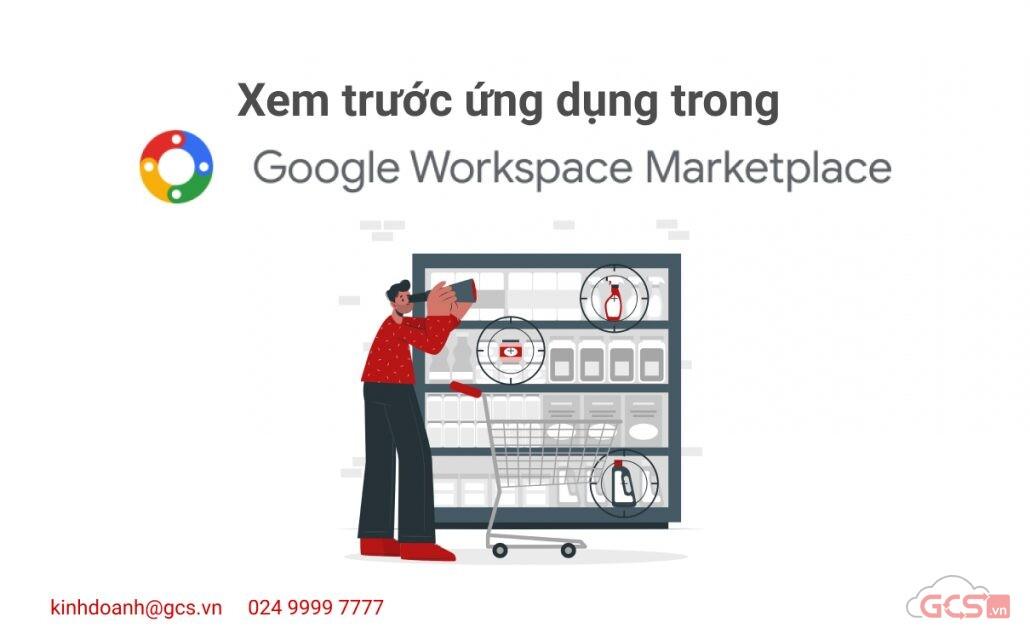 xem-truoc-ung-dung-trong-google-workspace-marketplace-truoc-khi-trien-khai