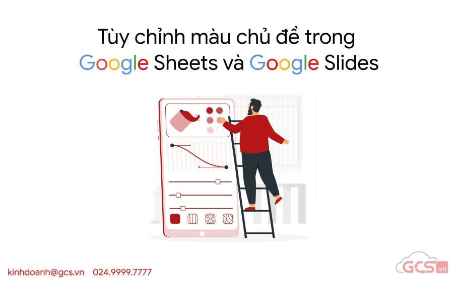 customize theme google sheets va google slides