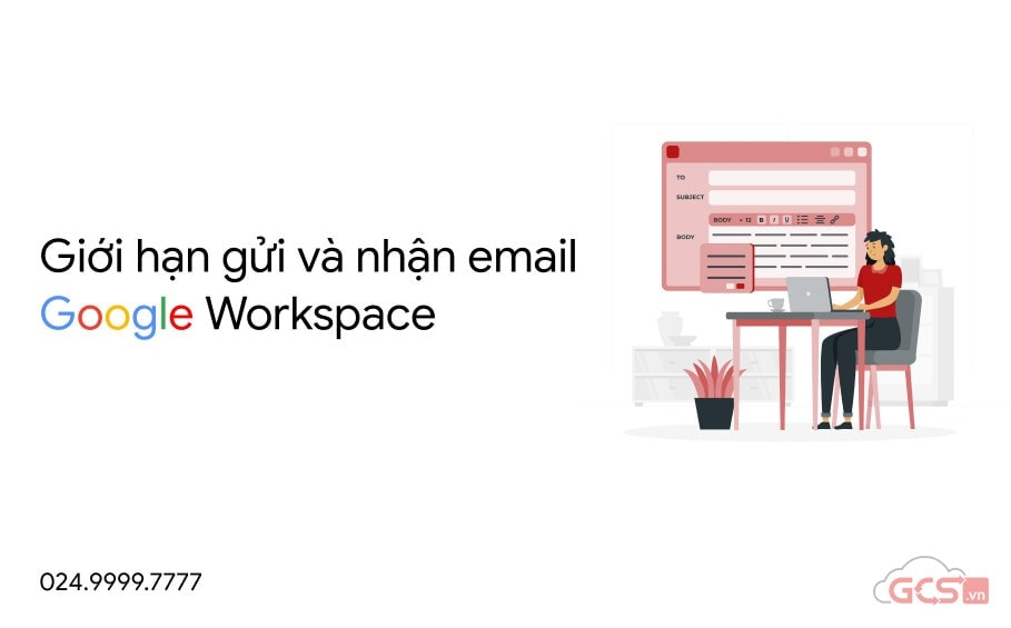 gioi han gui va nhan email google workspace