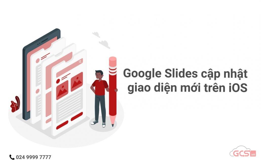 google-slides-cap-nhat-giao-dien-moi-tren-ios