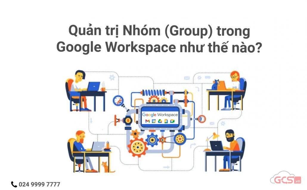 quan-tri-nhom-group-trong-google-workspace-nhu-the-nao