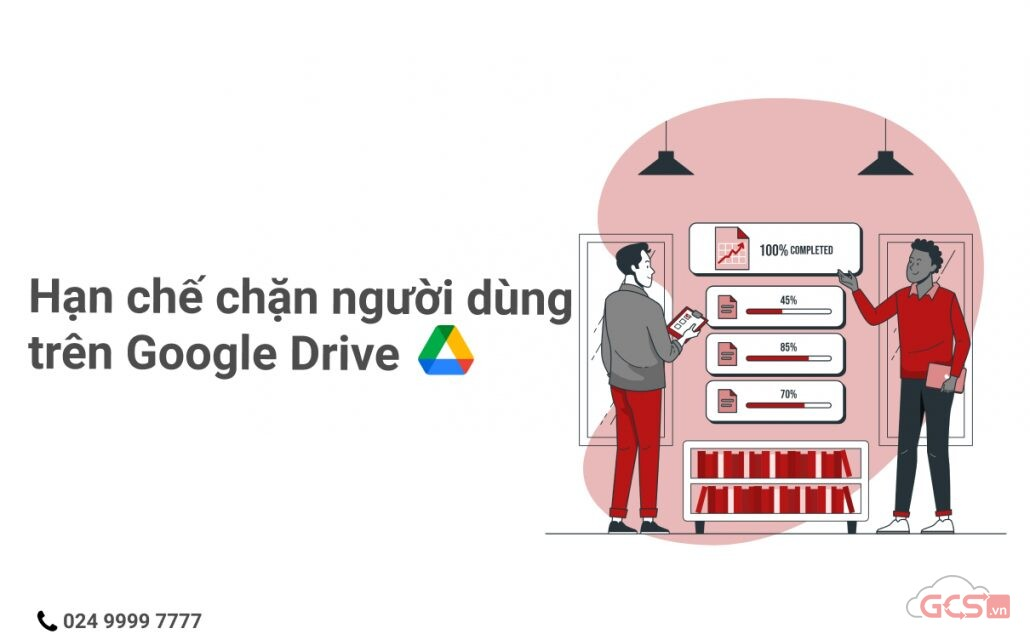 han-che-chan-nguoi-dung-tren-google-drive